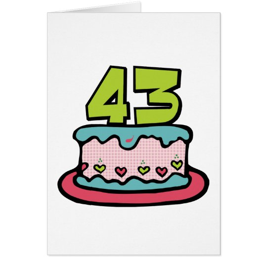43 Year Old Birthday Cake Card