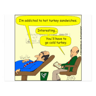 444 cold turkey Cartoon Postcard