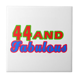 44 and Fabulous Birthday Designs Tile