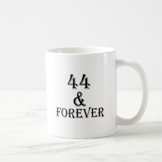 44 And Forever Birthday Designs Coffee Mug