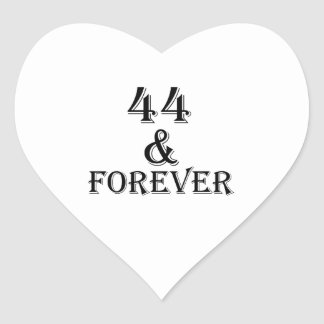 44 And Forever Birthday Designs Heart Sticker
