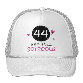 44 And Still Gorgeous Birthday Gift Idea For Her Cap