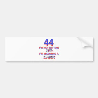 44 birthday designs bumper sticker