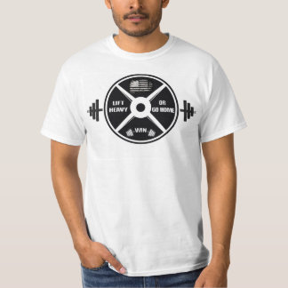 45 plate and lift heavy or go home T-Shirt