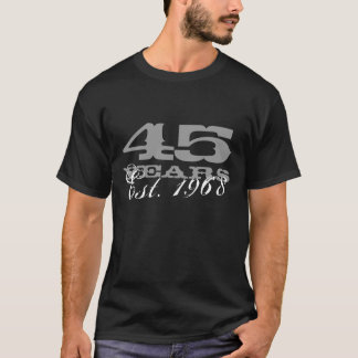 45th Birthday tee shirt for men |  Est 1968 - 2013