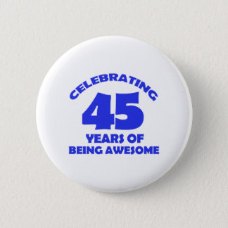 45TH year old designs 6 Cm Round Badge