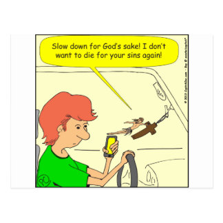 476 Jesus slow down Cartoon Postcard