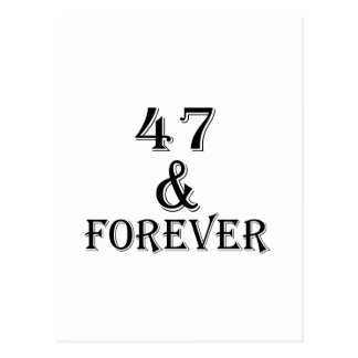 47 And Forever Birthday Designs Postcard