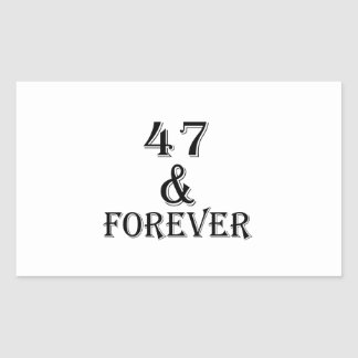47 And Forever Birthday Designs Rectangular Sticker