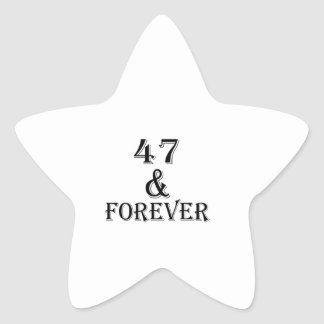 47 And Forever Birthday Designs Star Sticker