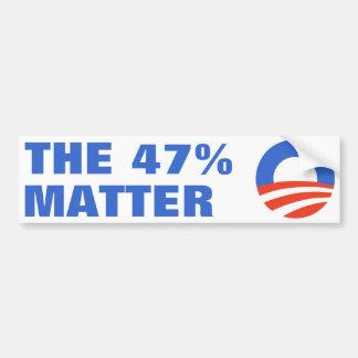 47 Percent Matter Obama 2012 Bumper Sticker