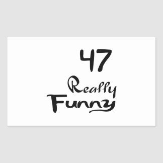 47 Really Funny Birthday Designs Rectangular Sticker