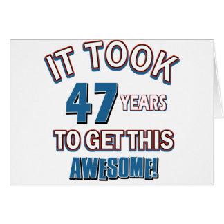 47 year old birthday designs card