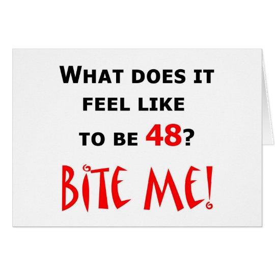48 Bite Me! Card