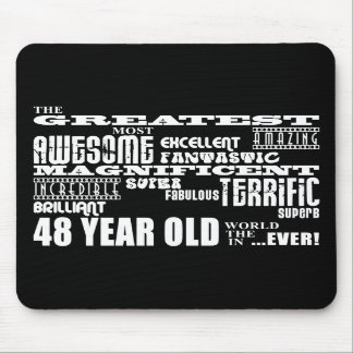 48th Birthday Party Greatest Forty Eight Year Old Mousepad
