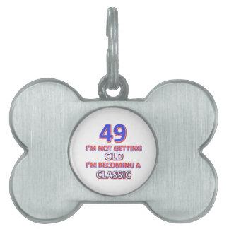 49 birthday design pet tag