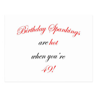 49 Birthday Spanking Post Card