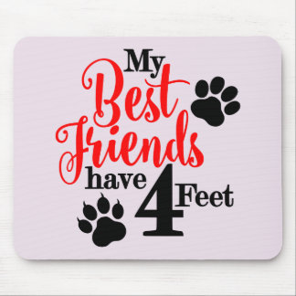 4 Feet Best Friends Mouse Pad