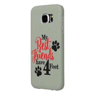 4 Feet Best Friends Samsung Galaxy S6 Cases