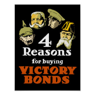 4 Reasons For Buying Victory Bonds -- WW1 Poster