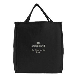 4th Amendment Embroidered Tote Bags
