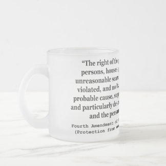 4th Amendment of the United States Constitution Frosted Glass Mug
