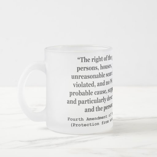 4th Amendment of the United States Constitution Coffee Mugs