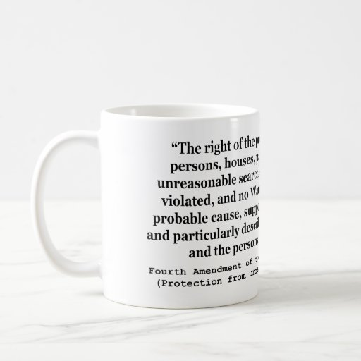 4th Amendment of the United States Constitution Mugs