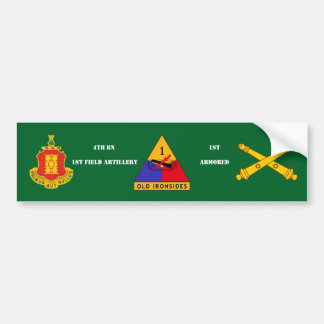 4TH BN 1ST FIELD ARTY 1ST ARMORED BUMPER STICKER