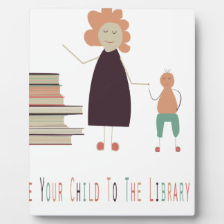 4th February - Take Your Child To The Library Day Plaque
