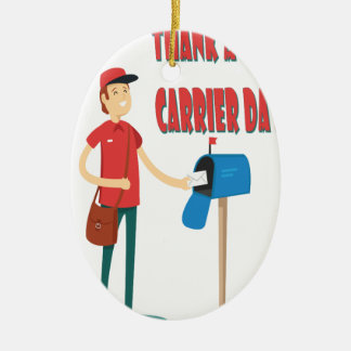 4th February - Thank A Letter Carrier Day Ceramic Ornament