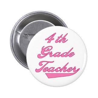 4th Grade Teacher Pink 6 Cm Round Badge