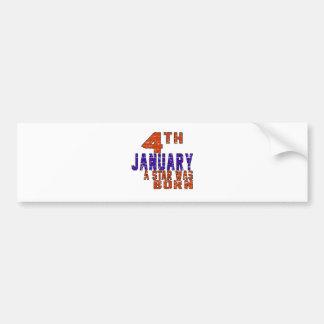 4th January a star was born Bumper Stickers