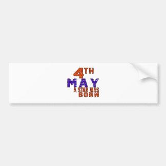 4th May a star was born Bumper Sticker