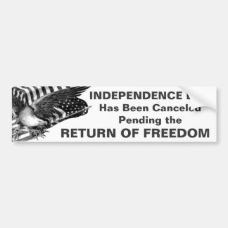 4th of July Canceled Bumper Stickers