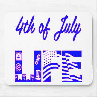 4th Of July Life FB.com/USAPatriotGraphics © Mouse Pad
