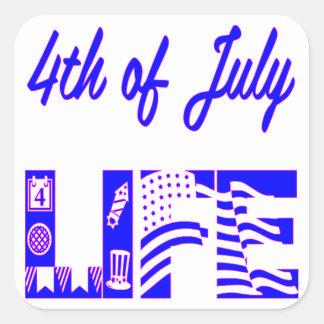 4th Of July Life FB.com/USAPatriotGraphics © Square Sticker