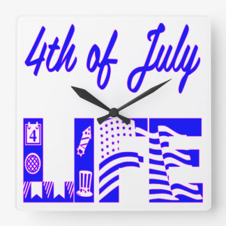4th Of July Life FB.com/USAPatriotGraphics © Square Wall Clock