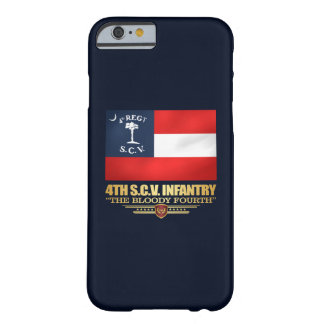 4th South Carolina Infantry Barely There iPhone 6 Case