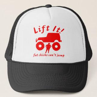 4x4 Lift It Fat Chicks Can't Jump Trucker Hat