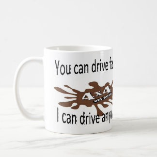 4x4 off road drive anywhere coffee mug