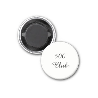 500 Club Magnet