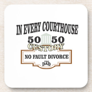 50 50 custody in every courthouse coaster