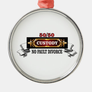 50 50 fathers rights, metal ornament