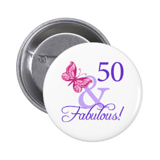 50 And Fabulous Birthday 6 Cm Round Badge
