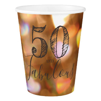 50 And Fabulous. Birthday. Golden Hearts Bokeh. Paper Cup