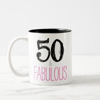 50 and Fabulous Birthday Mug