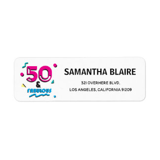 50 and Fabulous Birthday Party Address Label