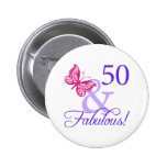 50 And Fabulous Birthday Pin