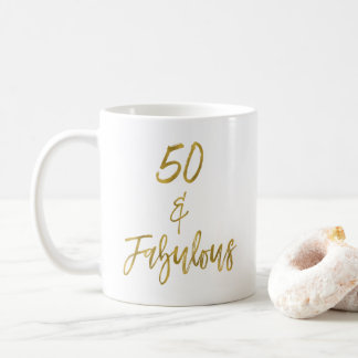 50 and Fabulous Gold Foil Birthday Coffee Cup